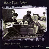 Play & Download Hard Times Won by Barry Levenson | Napster