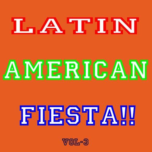 Latin America Fiesta! Vol 3 by Various Artists