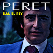 Play & Download S.M. El Rey by Peret | Napster