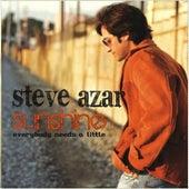 Play & Download Sunshine (Everybody Needs A Little) - Single by Steve Azar | Napster