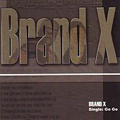 Go go by Brand X