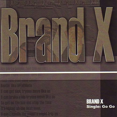 Play & Download Go go by Brand X | Napster