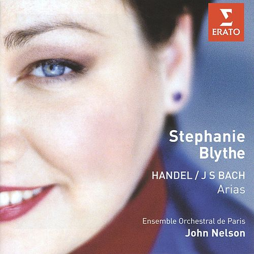 Handel/Bach - Arias by Stephanie Blythe