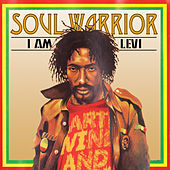 Play & Download Soul Warrior - I Am Levi by Ijahman Levi | Napster