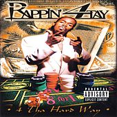 Play & Download 4 Tha Hard Way by Rappin' 4-Tay | Napster