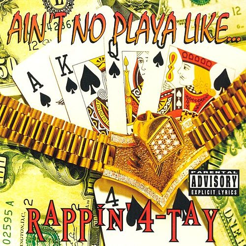 Play & Download Ain't No Playa Like... by Rappin' 4-Tay | Napster