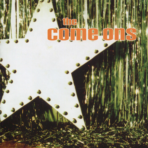 Play & Download The Come Ons by The Come Ons | Napster