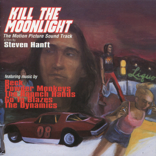Play & Download Kill The Moonlight: The Motion Picture Soundtrack by Various Artists | Napster
