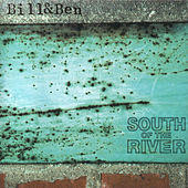 Play & Download South of the River by Bill | Napster