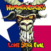 Play & Download Lone Star Evil by The Hammercocks | Napster