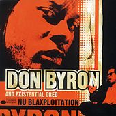 Play & Download Nu Blaxploitation by Don Byron | Napster