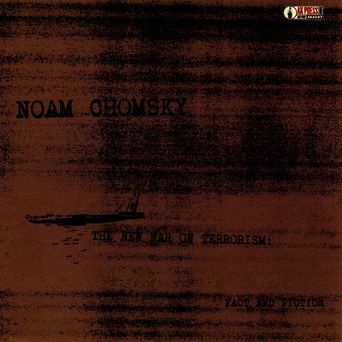 The New War on Terrorism by Noam Chomsky