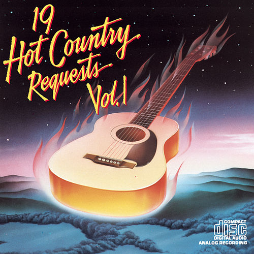 Play & Download 19 Hot Country Requests, Volume 1 by Various Artists | Napster
