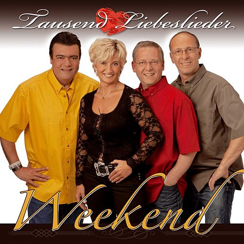 Play & Download Tausend Liebeslieder by The Weekend | Napster