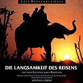 Play & Download Die Langsamkeit des Reisens by Vision | Napster