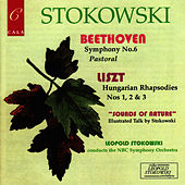 Play & Download Beethoven: Symphony No. 6, - Liszt: Three Hungarian Rhapsodies by NBC Symphony Orchestra | Napster