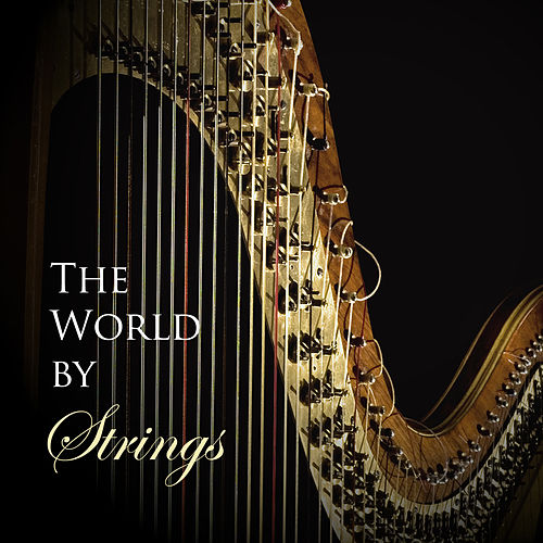 Play & Download The World by Strings by 101 Strings Orchestra | Napster