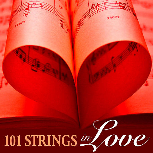 Play & Download 101 Strings in Love by 101 Strings Orchestra | Napster