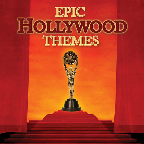Play & Download Epic Hollywood Themes by 101 Strings Orchestra | Napster