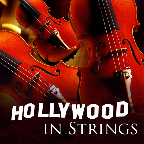 Play & Download Hollywood in Strings by 101 Strings Orchestra | Napster