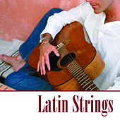 Latin Strings by 101 Strings Orchestra