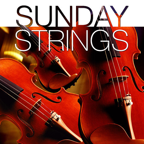 Sunday Strings by 101 Strings Orchestra