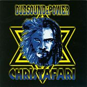 Play & Download Dub Sound & Power by Christafari | Napster