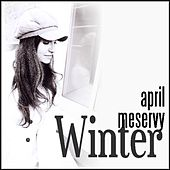 Play & Download Winter by April Meservy | Napster