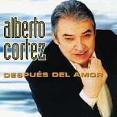 Play & Download Después del Amor by Alberto Cortez | Napster
