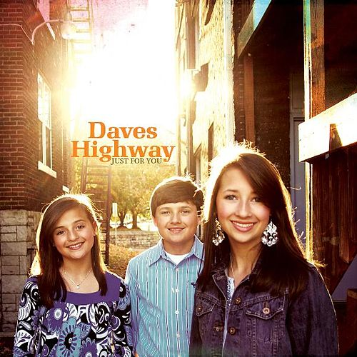 Play & Download Just For You (Autumn EP 2009) by Daves Highway | Napster