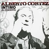 Play & Download Intimo (El Concierto) by Alberto Cortez | Napster