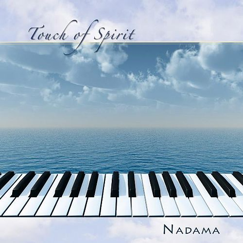 Play & Download Touch of Spirit by Nadama | Napster