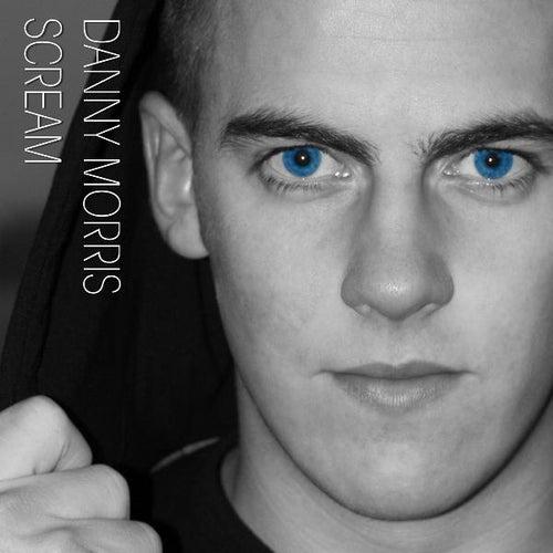 Scream by Danny Morris