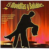 Play & Download 15 Moviditas y Bailables by Various Artists | Napster