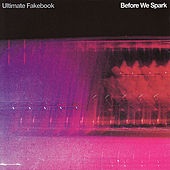 Play & Download Before We Spark by Ultimate Fakebook | Napster