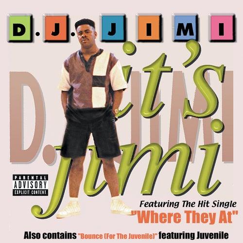 Play & Download It's Jimi by DJ Jimi | Napster