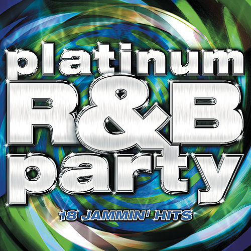 Platinum R&B Party by Various Artists