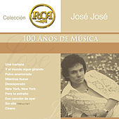 Play & Download Coleccion RCA: 100 Anos De Musica by Jose Jose | Napster