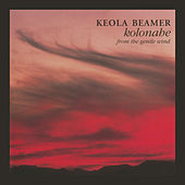Play & Download Kolonahe - From the Gentle Wind by Keola Beamer | Napster