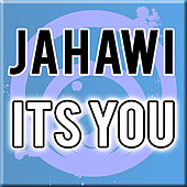 It's You by Jahawi