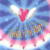 Journey To The Heart Volume 3 by Various Artists