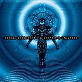 Play & Download A Sceptic's Universe by Spiral Architect | Napster