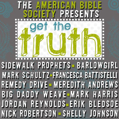 Play & Download Get The Truth by Various Artists | Napster