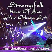 11-17-01 - House Of Blues - New Orleans, LA by Strangefolk