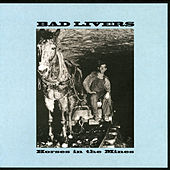 Play & Download Horses In The Mines by Bad Livers | Napster