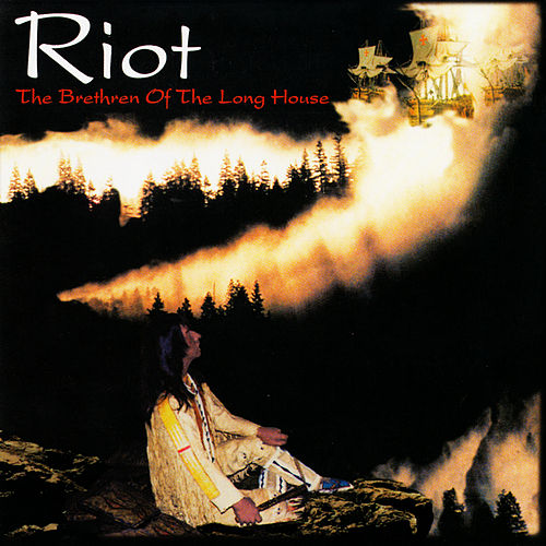 Play & Download The Brethren of the Long House by Riot | Napster