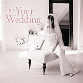 For Your Wedding by Various Artists