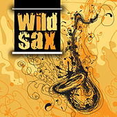 Play & Download Wild Sax by The Starlite Orchestra | Napster