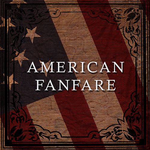 Play & Download American Fanfare by Orlando Pops Orchestra | Napster