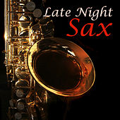 Play & Download Late Night Sax by The Starlite Orchestra | Napster